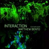 Interaction di Matthew Bento