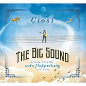 The Big Sound by Ciosi
