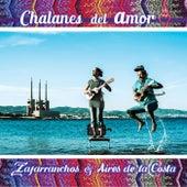 Zafarranchos y Aires de la Costa de Chalanes del Amor