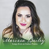 Songs from an Italian Piazza by Marissa Bailey