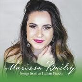 Songs from an Italian Piazza de Marissa Bailey