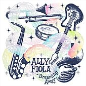 Dreaming Away by Ally Fiola