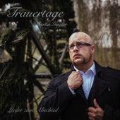 Trauertage (Lieder zum Abschied) von Martin Gugler