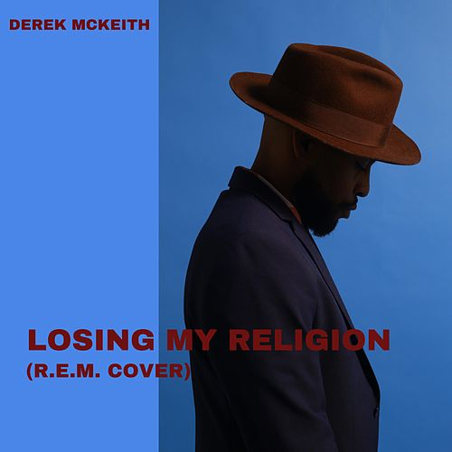 Losing My Religion by Derek Mckeith