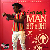 Man Straight - Single by Anthony B