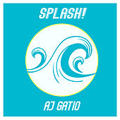Splash! (Acoustic) von AJ Gatio