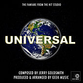 Universal Studios Fanfare - Main Theme by Geek Music