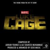 Luke Cage - Main Theme by Geek Music