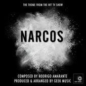 Narcos - Main Theme by Geek Music