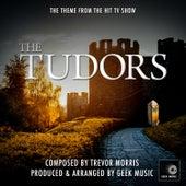 The Tudors - Main Theme by Geek Music