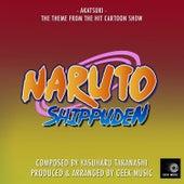 Naruto Shippuden  - Akatsuki - Main Theme by Geek Music