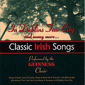 Classic Irish Songs by The Guinness Choir