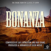 Bonanza Main Theme by Geek Music