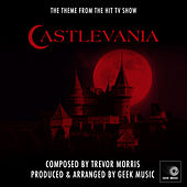 Castlevania - Main And End Theme Medley by Geek Music
