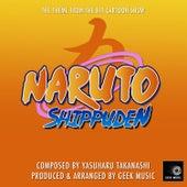 Naruto Shippuden  - Main Theme by Geek Music