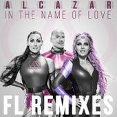 In the Name of Love (FL Remixes) von Alcazar