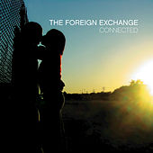 Connected (Extended Edition) by The Foreign Exchange