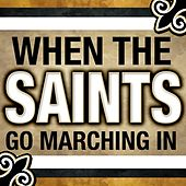 When The Saints Go Marching In de Various Artists