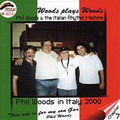 Woods Plays Woods (feat. Stefano Bollani) by Phil Woods