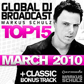 Global DJ Broadcast Top 15 - March 2010 von Various Artists