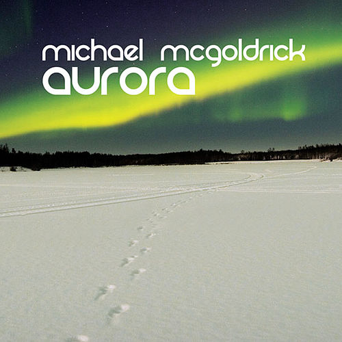 Aurora by Michael McGoldrick