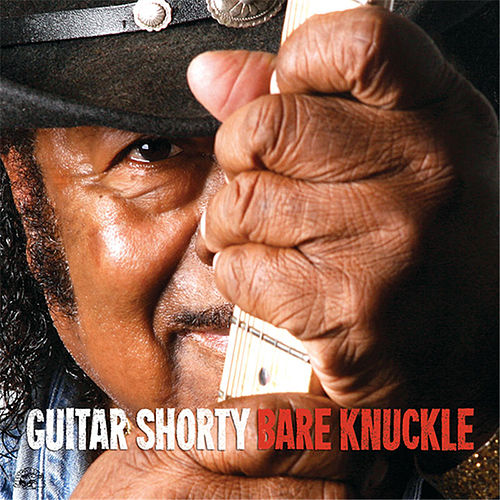 Bare Knuckle by Guitar Shorty