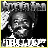 Buju by Cocoa Tea