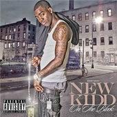 New Kid On The Block by Kidd Kidd