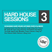 Hard House Sessions, Vol. 3 - EP von Various Artists