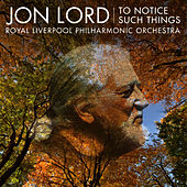 Jon Lord: To Notice Such Things, Evening Song, et al. de Jon Lord