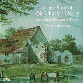 Piano Music of Hubert Parry by Peter Jacobs