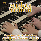 Midas Touch / The Organ of Rochester Cathedral von Roger Sayer