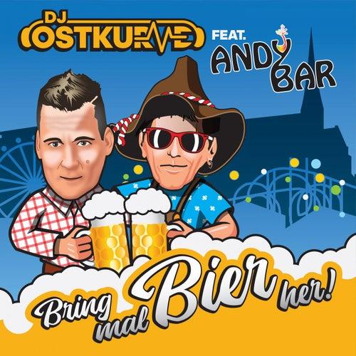 Bring mal Bier her by DJ Ostkurve
