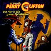 Der Herr in den grauen Beinkleidern (Gekürzt) von Perry Clifton