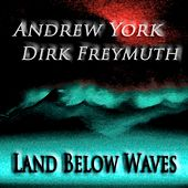 Land Below Waves by Andrew York