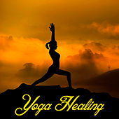 Yoga Healing by Asian Traditional Music