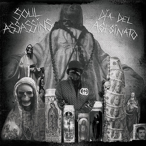 Soul Assassins: Dia del Asesinato by DJ Muggs