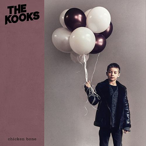 Chicken Bone by The Kooks