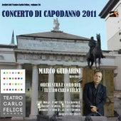 Archivi del Teatro Carlo Felice, volume 26; Concerto di Capodanno 2011 von Orchestra del Teatro Carlo Felice