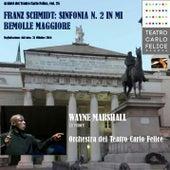 Archivi del Teatro Carlo Felice, volume 25; Wayne Marshall dirige Schmidt by Orchestra del Teatro Carlo Felice