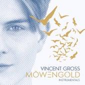 Möwengold (Instrumentals) von Vincent Gross