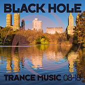 Black Hole Trance Music 08-18 by Various Artists