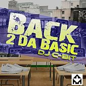 Back 2 Da Basics by Dj C Bit