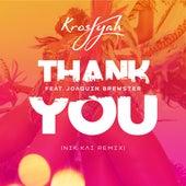 Thank You (Nik Kai Remix) by Krosfyah