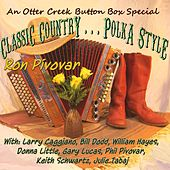 Classic Country... Polka Style (feat. Bill Dodd, William Hayes, Donna Little, Phil Pivovar, Keith Schwartz, Julie Tabaj, & Larry Caggiano) by Ron Pivovar