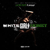 White Girl Money von Lui the Great