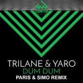 Dum Dum (Paris & Simo Remix) de Trilane