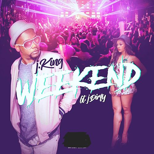 Weekend by J King y Maximan
