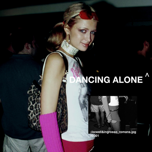 Dancing Alone by Axwell Ʌ Ingrosso & RØMANS