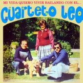 Mi Vida Quiero Vivir Bailando Con el Cuarteto Leo by Cuarteto Leo